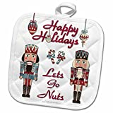 3dRose Lee Hiller Designs Holidays Christmas - Christmas Happy Holidays Nutcracker Lets Go Nuts - 8x8 Potholder (phl_107269_1)