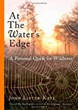 At the Water's Edge, John Lister-Kaye, 1847674046