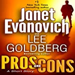 Pros and Cons: A Short Story | Lee Goldberg,Janet Evanovich