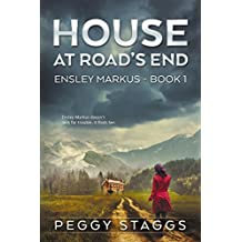 House at Road's End (An Ensley Markus Mystery Book 1)