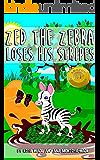 Zed The Zebra Loses His Stripes