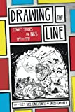"BOOKS RECEIVED: Lucy Shelton Caswell and Jared Gardner, eds., ""Drawing the Line: Comics Studies and INKS, 1994-1997"" (Ohio State UP, 2017)"