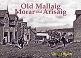 Old Mallaig, Morar and Arisaig