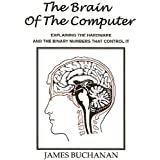 The Brain of the Computer