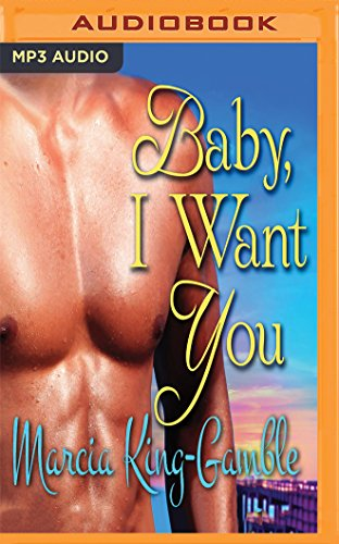 Search : Baby, I Want You