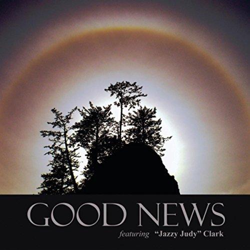 Good News (Judy Clark)