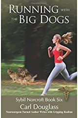 Running With The Big Dogs: Sybil Norcroft Book Six Paperback