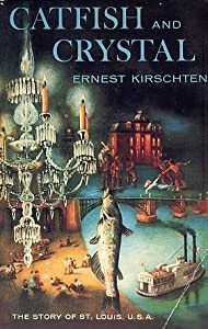 Catfish and Crystal Ernest Kirschten
