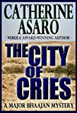 The City of Cries (Major Baahjan series Book 2)