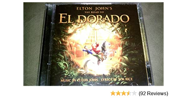 Road To El Dorado Elton John 0600445025929 Amazon Books