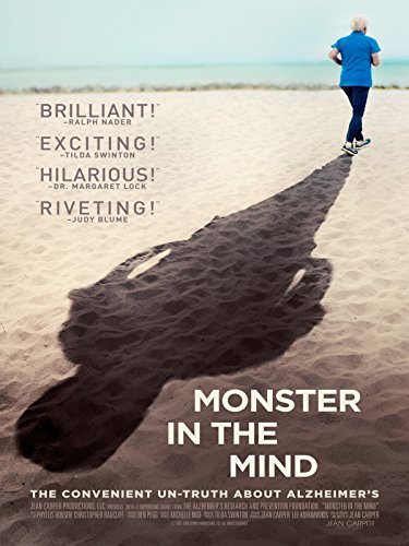 Monster in the Mind: The Convenient Un-truth about Alzheimer