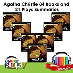 Agatha Christie: 84 Book & 21 Play Summaries - Without Giving Away the Plots
