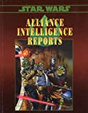 img - for Alliance Intelligence Reports (Star Wars RPG) book / textbook / text book