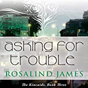 Asking for Trouble | Rosalind James