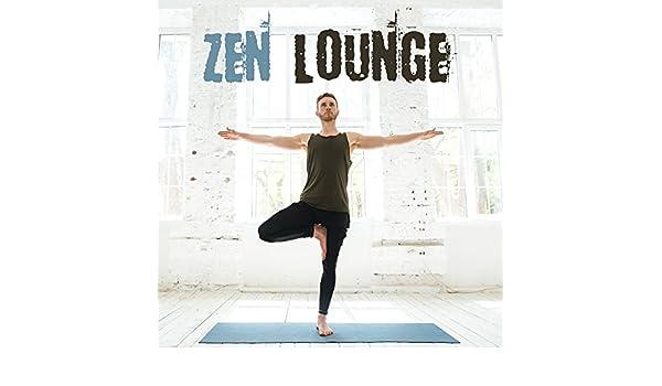 Zen Lounge - Yoga Music 2017, Sutra Meditation, Buddha ...