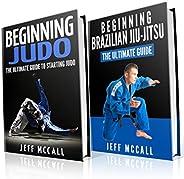 Judo and BJJ Boxset: The Ultimate Guide To Beginning Judo & The Ultimate Guide To Beginning Brazilian Jiu-