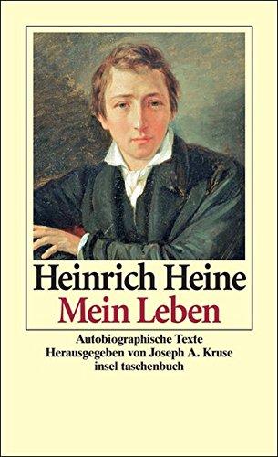 Mein Leben: Autobiographische Texte (insel taschenbuch)