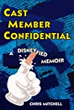 Cast Member Confidential, Chris Mitchell, 0806531282