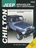 Jeep Wranger Automotive Repair Manual: Chilton (Haynes Automotive Repair Manuals)