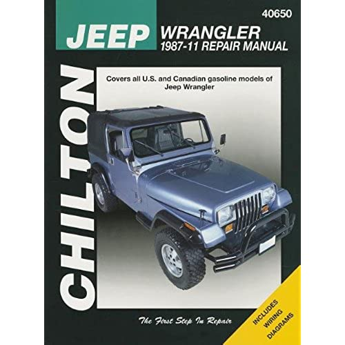 Chilton Total Car Care Jeep Wrangler 1987 2011 Repair Manual Rh Amazon Com 1991  Jeep Wrangler