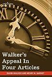 Walker's Appeal in Four Articles, David Walker, 1605208043