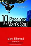 10 Passions of a Man's Soul, Mark Elfstrand, 0802408664