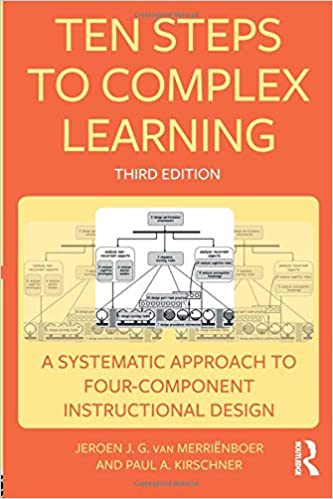 Ten Steps To Complex Learning A Systematic Approach To Four