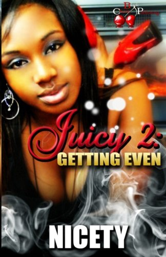 Download Juicy 2: Getting Even PDF