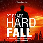 Hard Fall: A Gripping, Noir Detective Mystery (Hard-Boiled Mysteries, Hard Boiled Detective Fiction, Hard Boiled Thriller) (Thomas Blume, Book 1) | PT Reade