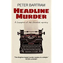 Headline Murder: A Crampton Of The Chronicle Mystery