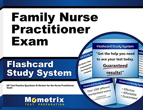Family Nurse Practitioner Exam Flashcard Study System: NP Test Practice Questions & Review for the Nurse Practitioner Exam (Cards)
