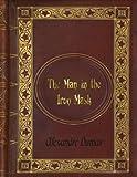 Alexandre Dumas - The Man in the Iron Mask