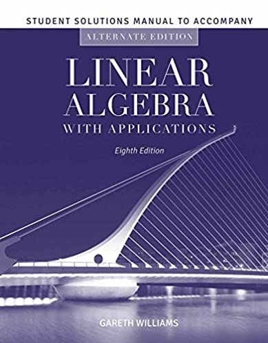student solutions manual to accompany linear algebra with rh amazon com introductory linear algebra 8th edition solution manual pdf elementary linear algebra 8th edition solution manual pdf