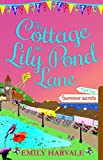 Download The Cottage on Lily Pond Lane-Part Two: Summer secrets in PDF ePUB Free Online
