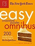 The New York Times Easy Crossword Puzzle Omnibus Volume 13: 200 Solvable Puzzles