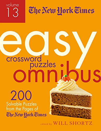 Pdf Travel The New York Times Easy Crossword Puzzle Omnibus Volume 13: 200 Solvable Puzzles from the Pages of The New York Times