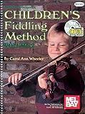 Children's Fiddling Method, Volume 2, Carol Ann Wheeler, 0786664843