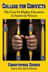 College for Convicts: The Case for Higher Education in American Prisons