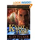 Knot in Time (Tales of Uncertainty Book 1)