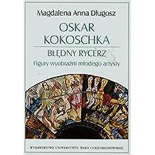 Oskar Kokoschka Bledny rycerz Figury wyobrazni mlodego artysty