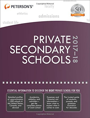 Private Secondary Schools 2017-18 (Peterson's Private Secondary Schools)