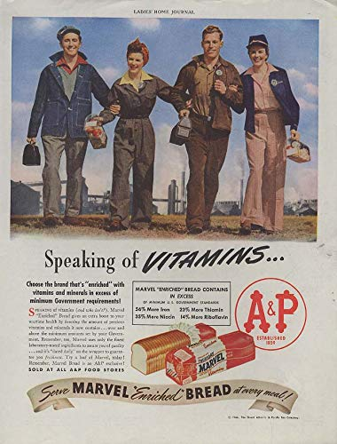Speaking of Vitamins - A&P Bread ad 1944 Woman war workers