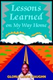 img - for Lessons Learned on My Way Home book / textbook / text book