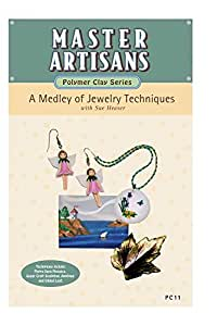 PC11: A Medley of Jewelry Techniques