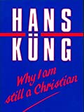 Why I Am Still a Christian
