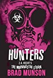 Hunters: A Morningstar Strain Novel (Z.A. Recht's Morningstar Strain)