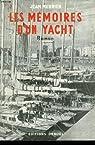 Les memoires d'un yacht. par Merrien