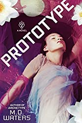 Prototype by Waters, M. D. (2014) Hardcover