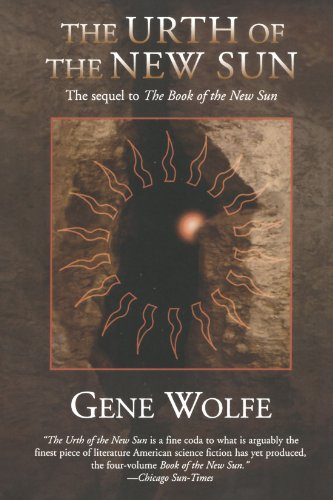 Book cover from The Urth of the New Sun: The sequel to The Book of the New Sun by Gene Wolfe