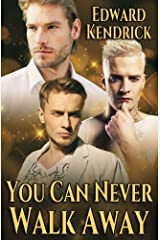 You Can Never Walk Away Paperback